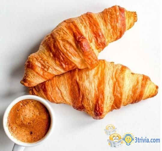 The croissant is not from France.