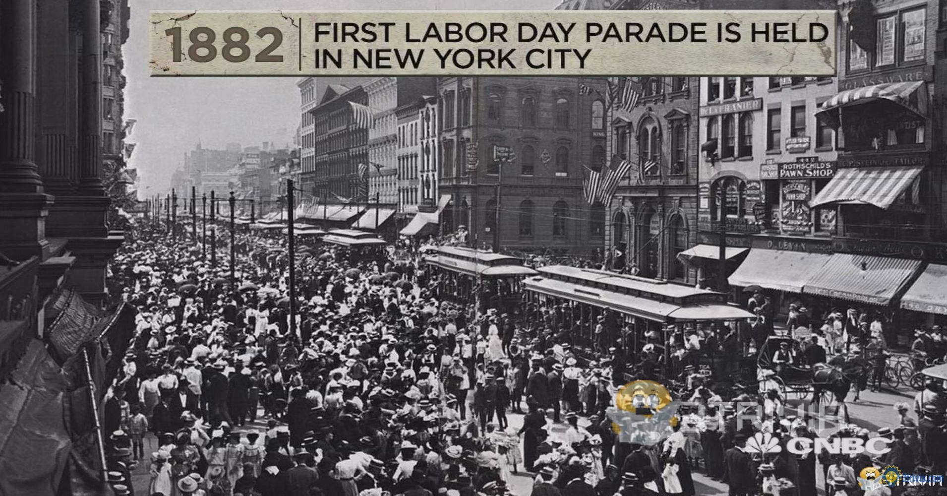 Labor day Trivia:The origin of Labor Day