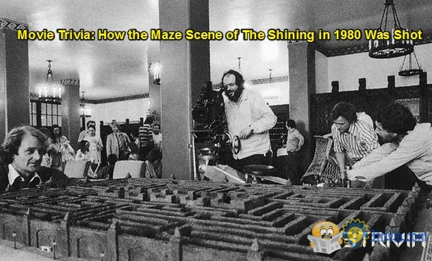 Movie Trivia: How the Maze Scene of The Shining in 1980 Was Shot
