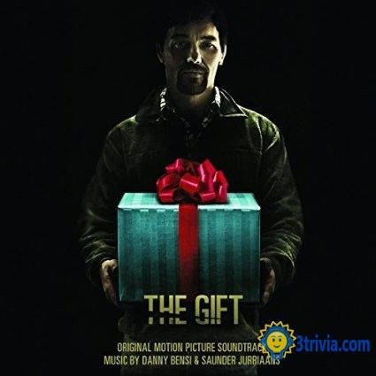 """Movie trivia: The most popular movie """"The Gift (2015)"""""""